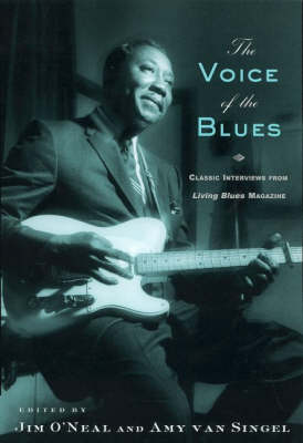 The Voice of the Blues: Classic Interviews from Living Blues Magazine (Paperback)