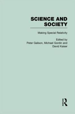 The Roots of Special Relativity: Science and Society (Hardback)