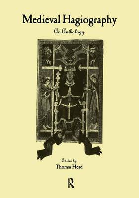 Medieval Hagiography: An Anthology - Garland Library of Medieval Literature (Paperback)