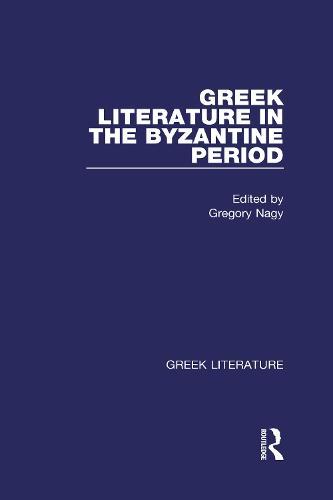 Greek Literature in the Byzantine Period: Greek Literature (Hardback)