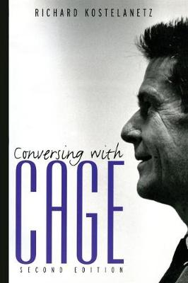 Conversing with Cage (Paperback)