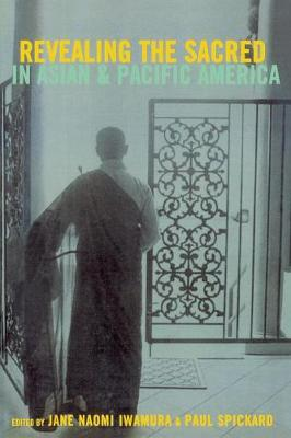 Revealing the Sacred in Asian and Pacific America (Paperback)