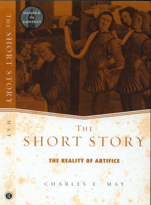 The Short Story: The Reality of Artifice - Genres in Context (Paperback)