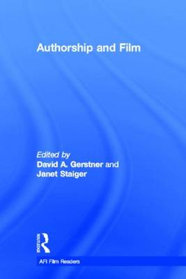 Authorship and Film - AFI Film Readers (Hardback)