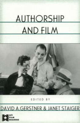 Authorship and Film - AFI Film Readers (Paperback)