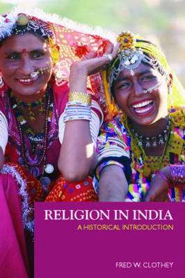Religion in India: A Historical Introduction (Paperback)
