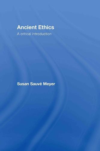 Ancient Ethics (Hardback)