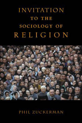 Invitation to the Sociology of Religion (Paperback)
