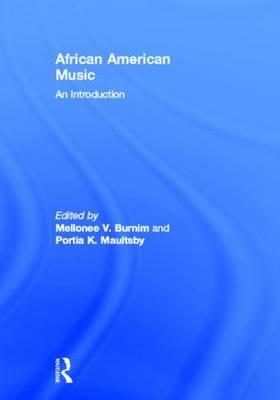 African-American Music: An Introduction (Hardback)