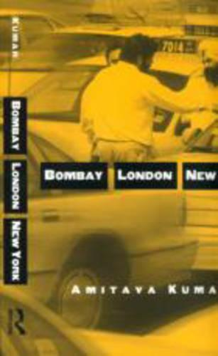 Bombay--London--New York - Routledge Studies in Health and Social Welfare (Paperback)