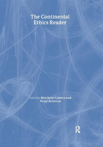 The Continental Ethics Reader (Hardback)