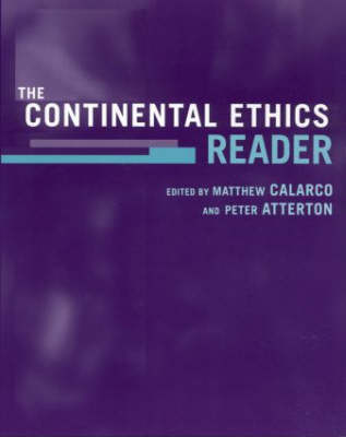 The Continental Ethics Reader (Paperback)