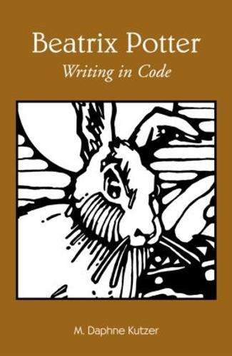 Beatrix Potter: Writing in Code - Children's Literature and Culture 27 (Hardback)