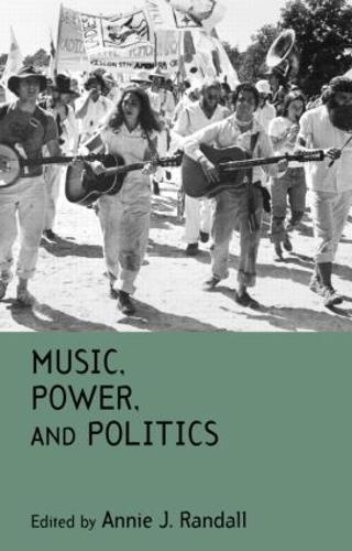Music, Power, and Politics (Hardback)