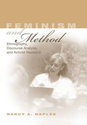 Feminism and Method: Ethnography, Discourse Analysis, and Activist Research (Hardback)