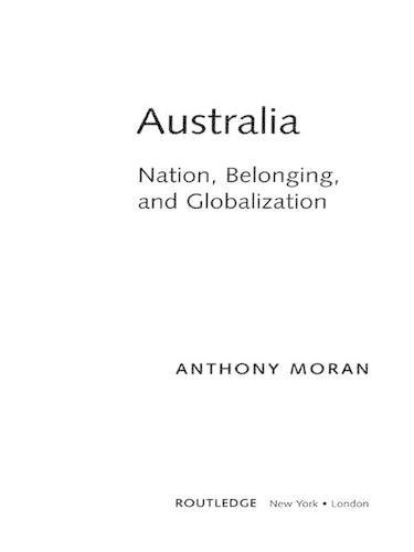 Australia: Nation, Belonging, and Globalization - Global Realities (Hardback)