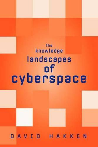 The Knowledge Landscapes of Cyberspace (Hardback)