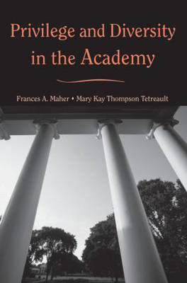 Privilege and Diversity in the Academy (Paperback)