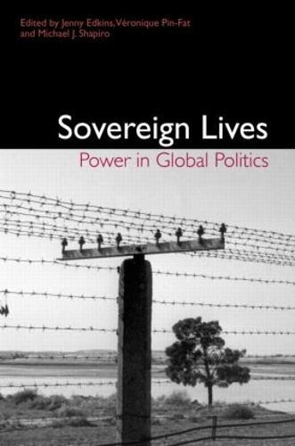 Sovereign Lives: Power in Global Politics (Paperback)