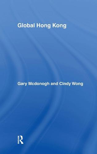 Global Hong Kong - Global Realities (Hardback)