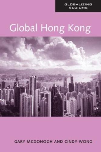 Global Hong Kong - Global Realities (Paperback)