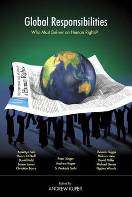 Global Responsibilities: Who Must Deliver on Human Rights? (Paperback)