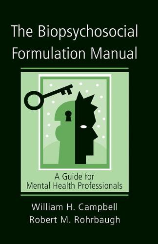 The Biopsychosocial Formulation Manual: A Guide for Mental Health Professionals (Paperback)