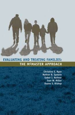Evaluating and Treating Families: The McMaster Approach (Hardback)