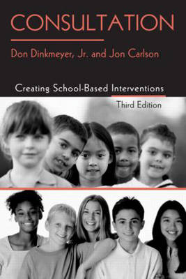 Consultation: Creating School-Based Interventions (Paperback)