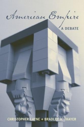 American Empire: A Debate (Paperback)