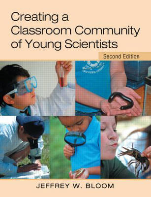 Creating a Classroom Community of Young Scientists (Paperback)