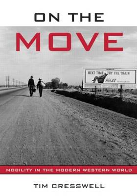 On the Move: Mobility in the Modern Western World (Hardback)