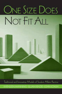 One Size Does Not Fit All: Traditional and Innovative Models of Student Affairs Practice (Paperback)