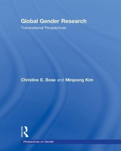 Global Gender Research: Transnational Perspectives - Perspectives on Gender (Hardback)