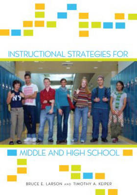 Instructional Strategies for Middle and High School (Paperback)