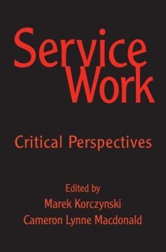 Service Work: Critical Perspectives (Hardback)