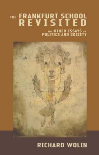 The Frankfurt School Revisited (Paperback)