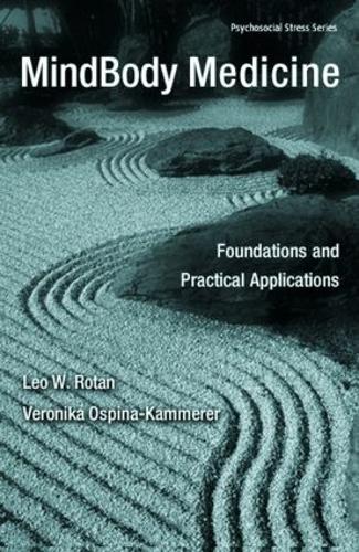 MindBody Medicine: Foundations and Practical Applications - Psychosocial Stress Series (Hardback)