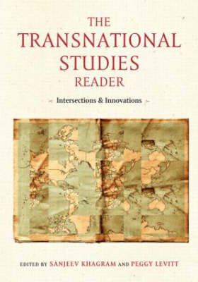 The Transnational Studies Reader: Intersections and Innovations (Paperback)