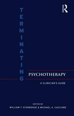 Terminating Psychotherapy: A Clinician's Guide (Hardback)