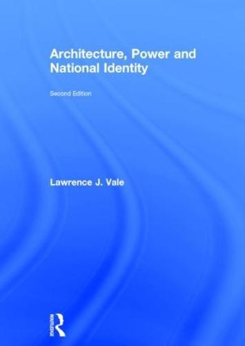 Architecture, Power and National Identity (Hardback)