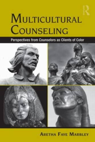 Multicultural Counseling: Perspectives from Counselors as Clients of Color (Paperback)