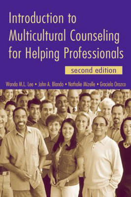 Introduction to Multicultural Counseling for Helping Professionals (Paperback)