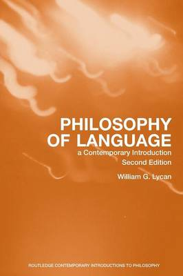 Philosophy of Language: A Contemporary Introduction - Routledge Contemporary Introductions to Philosophy (Paperback)