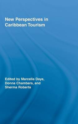 New Perspectives in Caribbean Tourism - Routledge Advances in Tourism (Hardback)