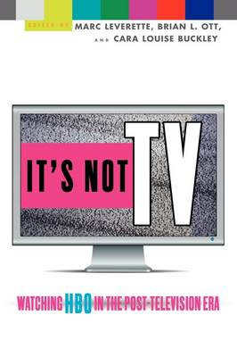 It's Not TV: Watching HBO in the Post-television Era (Paperback)