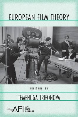 European Film Theory - AFI Film Readers (Paperback)