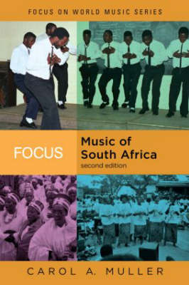 Focus: Music of South Africa - Focus on World Music Series (Paperback)