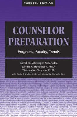 Counselor Preparation: Programs, Faculty, Trends (Hardback)