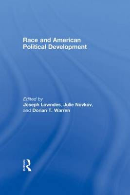 Race and American Political Development (Hardback)